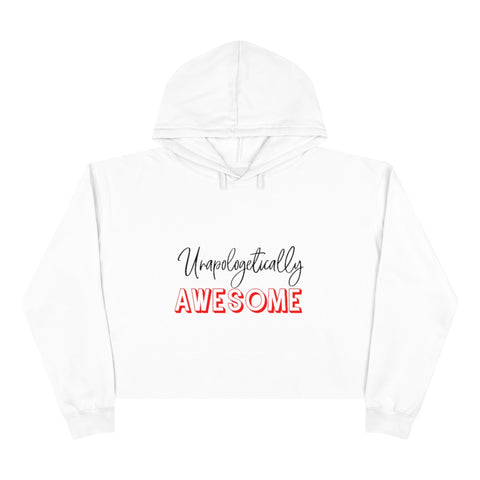 Unapologetically Awesome Crop Hoodie