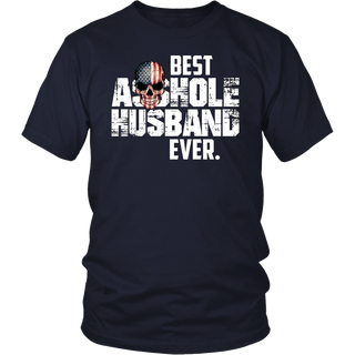 Best Asshole Husband Ever T-Shirt New 2017