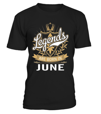 Lengends are born ini June T- Shirt