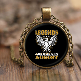 Legends Are Born In August Necklace 2000+ SOLD!!