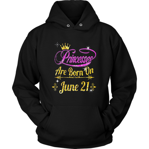 PRINCESSES ARE BORN ON JUNE 21