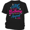 OMG! It's My Birthday August 16th T-Shirt Born In August