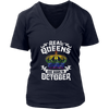 Real Queens Are Born In October T-shirt Royal Birthday Gifts
