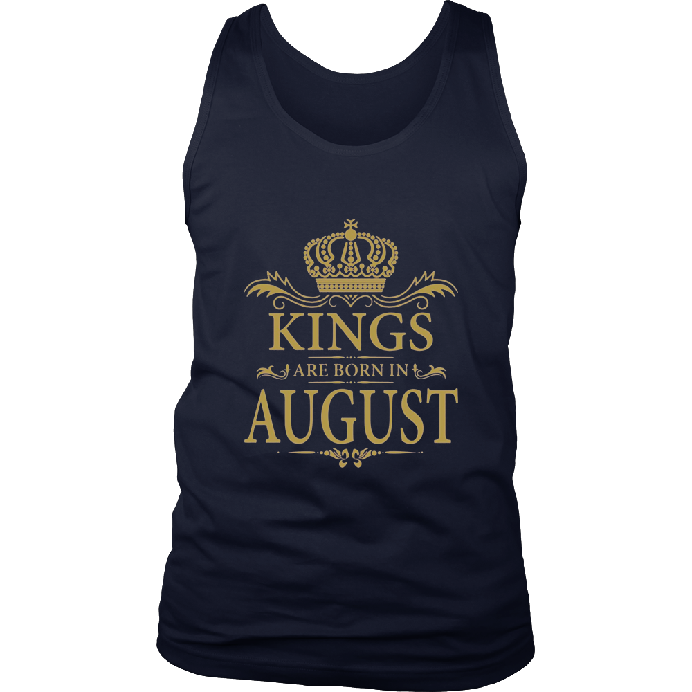 MEN'S KINGS ARE BORN IN AUGUST BIRTHDAY