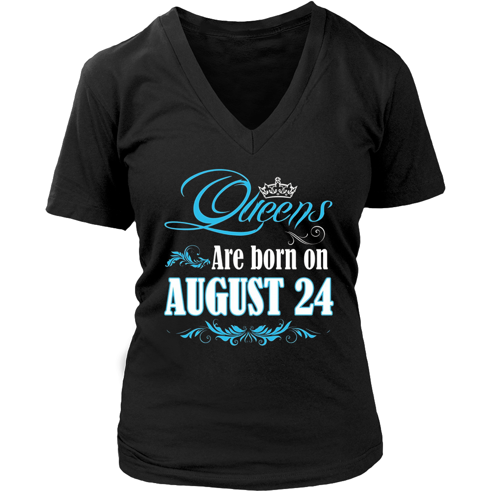 Queens Are Born On August 24 T-shirt Gift
