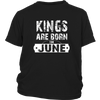VINTAGE, Kings Are Born In June Birthday shirt Hoodie