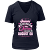 Queens Are Born In August But the Real Are Born On 08 T-Shirt