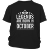 LEGENDS ARE BORN IN OCTOBER, BIRTH DAY GIFT