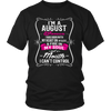 Womens I'm An August Woman Birthday Gift T- Shirt