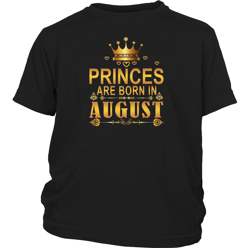 Princes Are Born In August Shirt