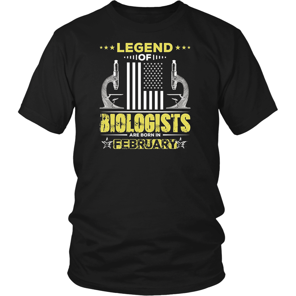 Biologist T shirt Legend of Biologists Are Born In February