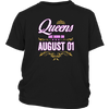 Queens Are Born On August 01T-Shirt