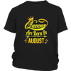 August Birth day girl gift, queens are born in August t-shirt