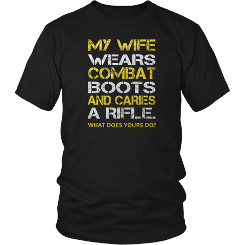 Men's My Wife Wears Combat Boots And Caries A Rifle T Shirt
