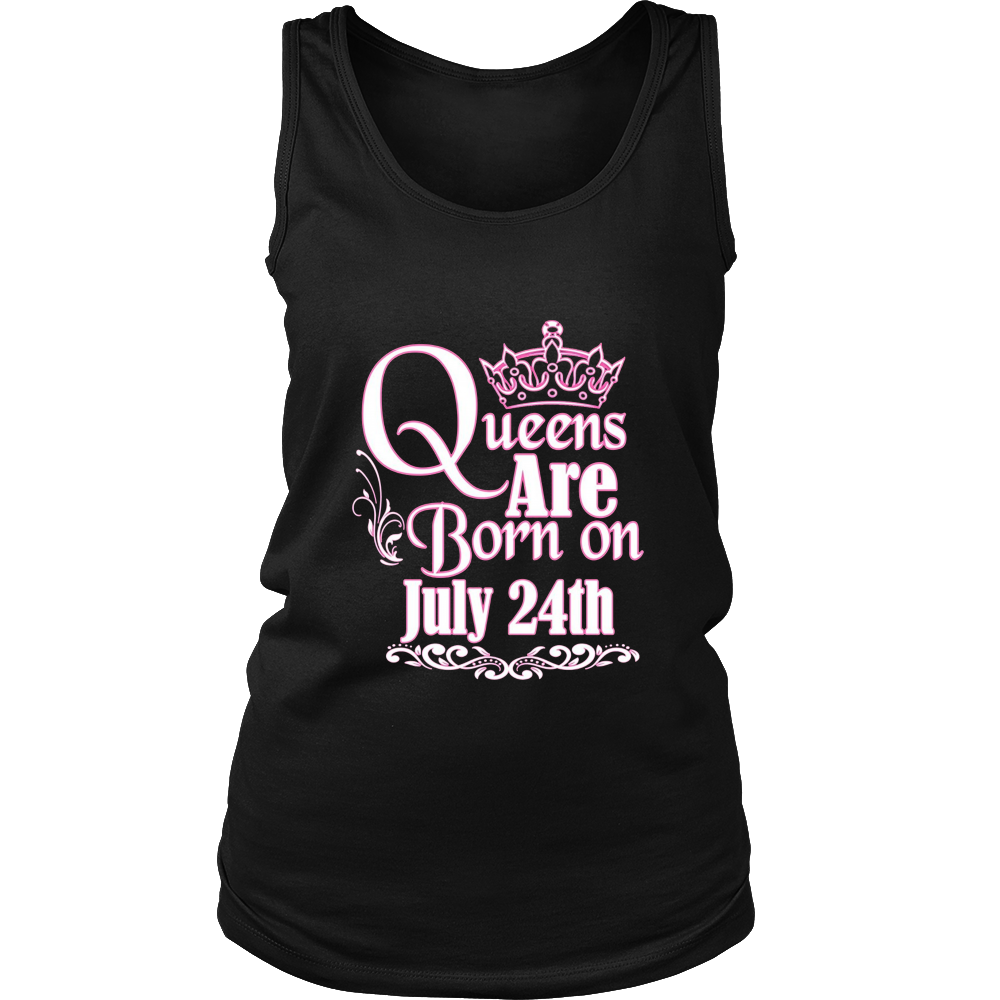 Queens Are Born On July 24th Funny Birthday T-Shirt