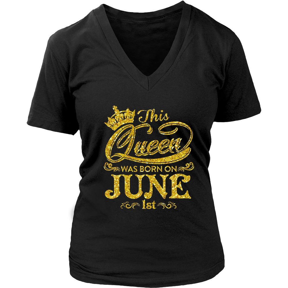 This Queen Was Born On July 1st T-shirt June Queens
