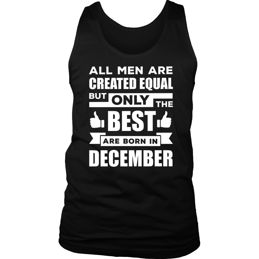All Men Are Created Equal The Best Are Born in January
