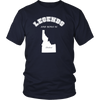 State Home - legends are born in idaho- Funny American tee