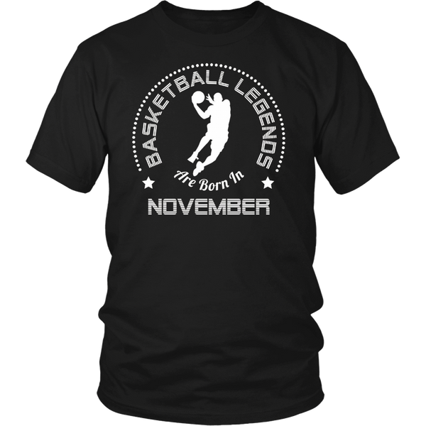 Funny T-Shirt Basketball Legends Are Born In November