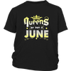 Queens In The North Are Born In June T-shirt