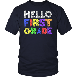 Hello First Grade T-Shirt Funny 1st Grade Back To School