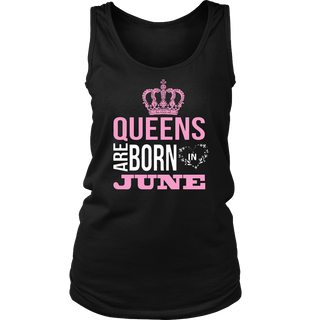 Women's Queens Are Born In June tshirt