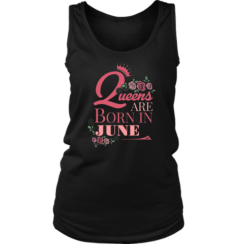 Women's Queens Are Born In June T-shirt
