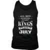 JULY KINGS ARE BORN IN JULY