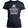 The Best Grandmas Are Born In January Birthday Gift T-Shirt