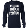 Birthday Gift Legends Are Born In February Shirt