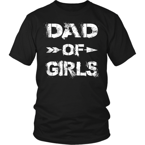 DAD OF GIRLS - Funny Father's Day Gift T-Shirt