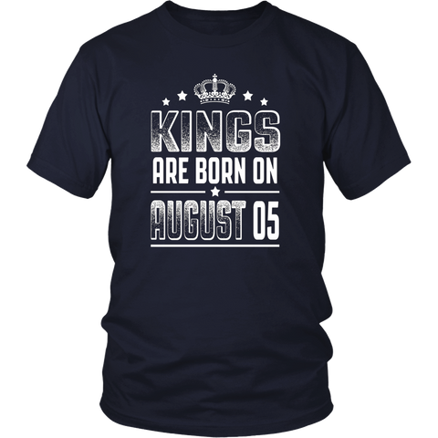 Kings Are Born On August 05 Birthday T-shirt Gift Funny