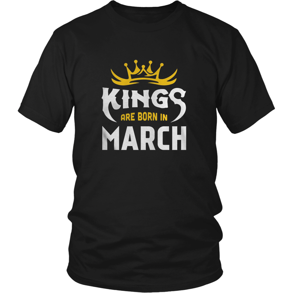 Men's Kings are born in March Tshirt Birthday gift shirt
