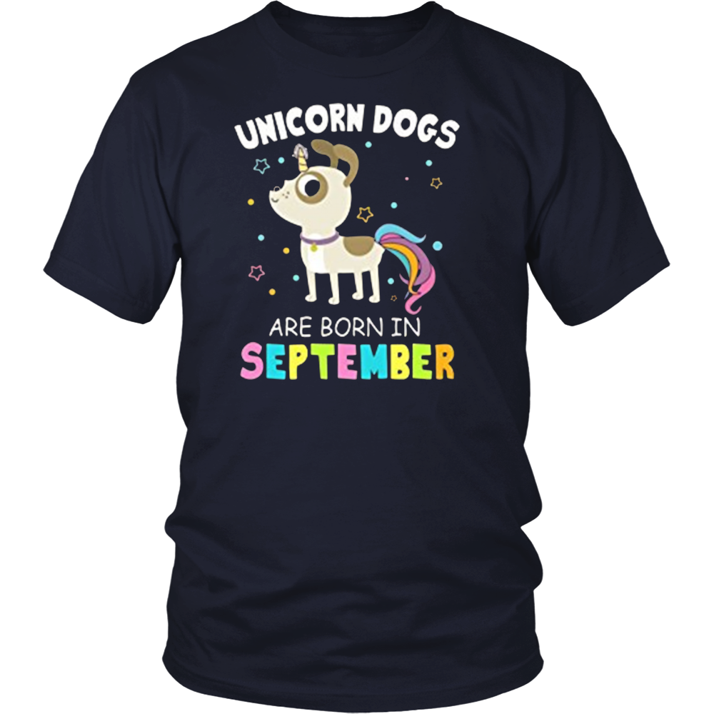 Womens Unicorn Dogs Are Born in September Funny tshirt