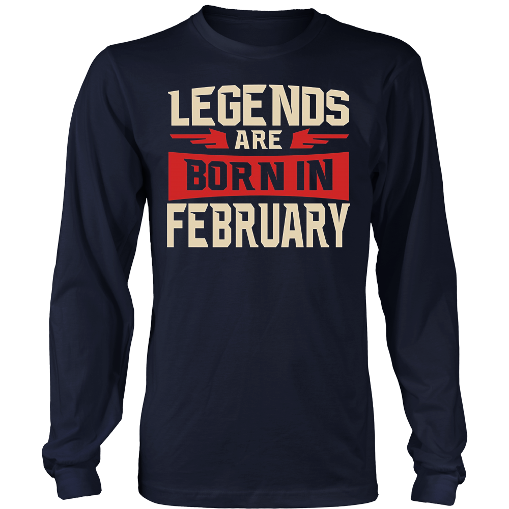 Legends Are Born In February T-shirt - Birthday TShirt