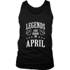 Legends Are Born In April T-shirt - Birthday TShirt