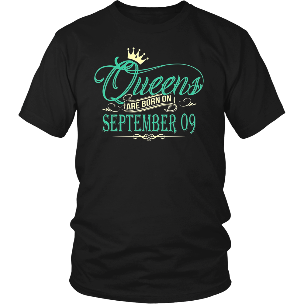 Queens Are Born On September 09 T-Shirt