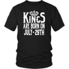 Kings Are Born On July 29th Funny Birthday T-Shirt