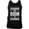 LEGENDS ARE BORN IN DECEMBER T-SHIRTS