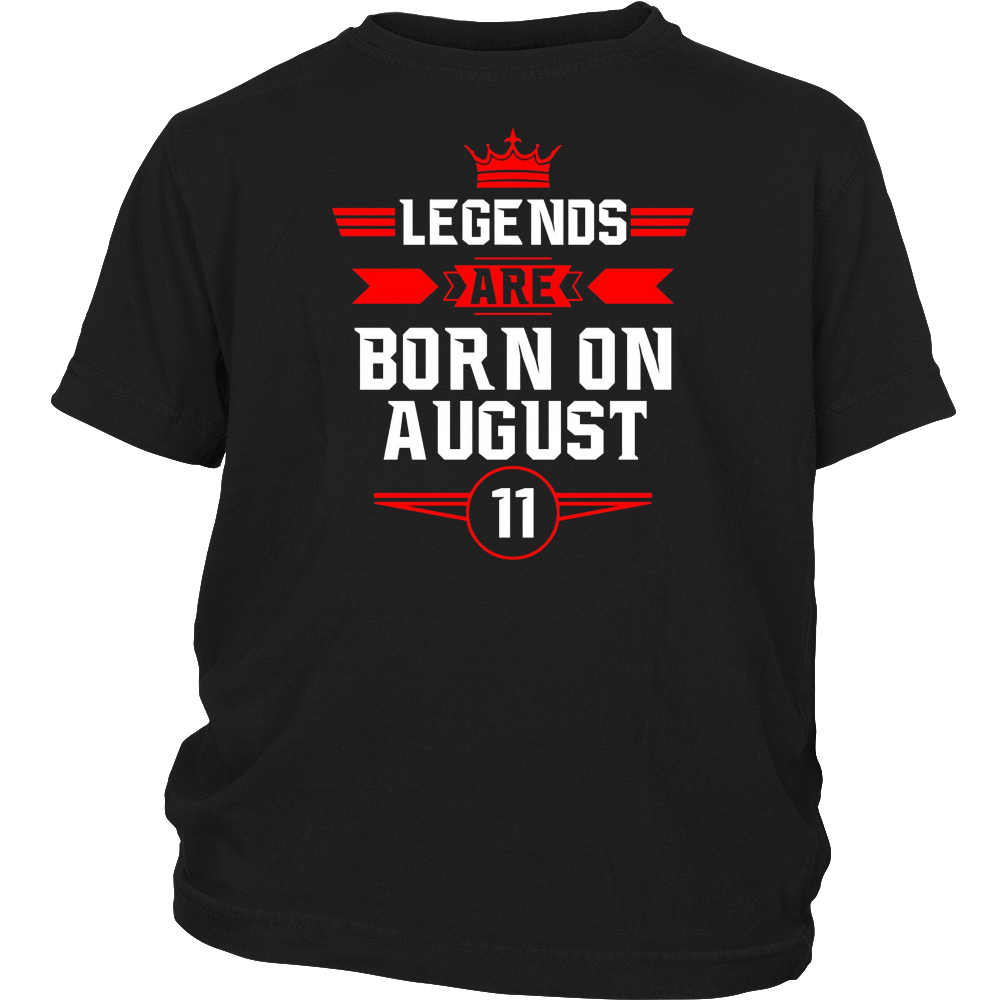 Legends Are Born On August 11 T-Shirt