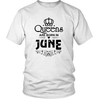 Queens Are Born in June T-shirt Funny Birthday Women Gift