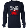 Legends Are Born In June Birthday Gift T Shirt June T-Shirt