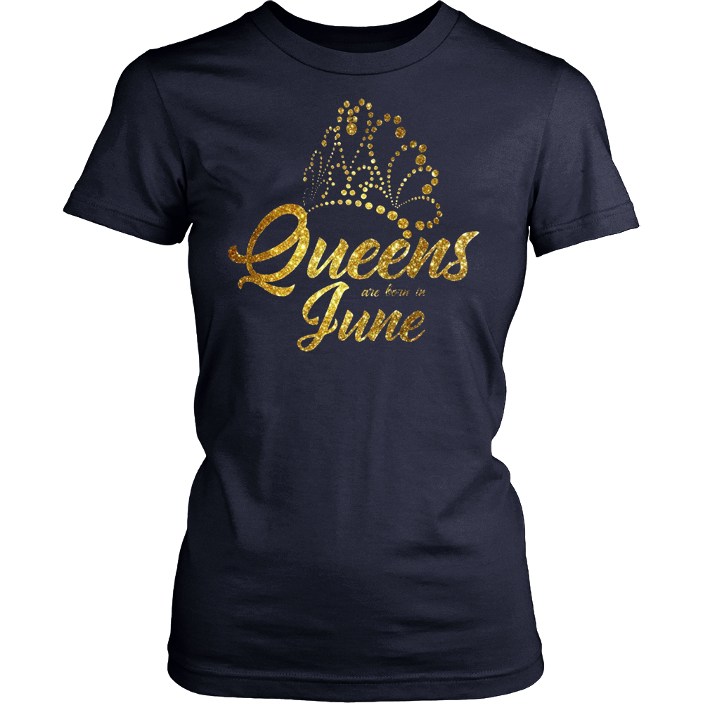 Queens Are Born In June Shirt, Born in June T Shirt Gliter
