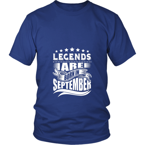 Legends are Born in September T-Shirt - Birthday Shirt