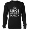 KINGs Are Born in March Shirt, Birthday Gift For Men