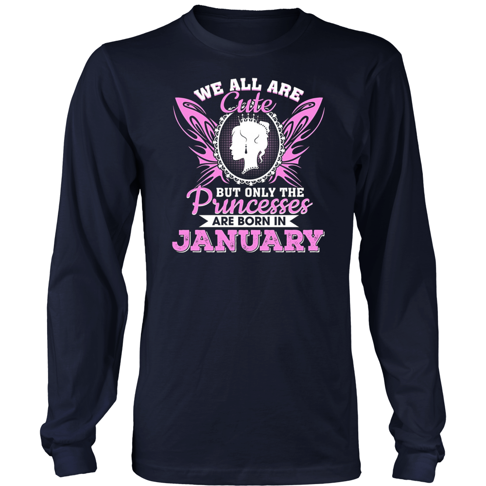 Funny T-Shirt For Cute Princesses Who Are Born In January