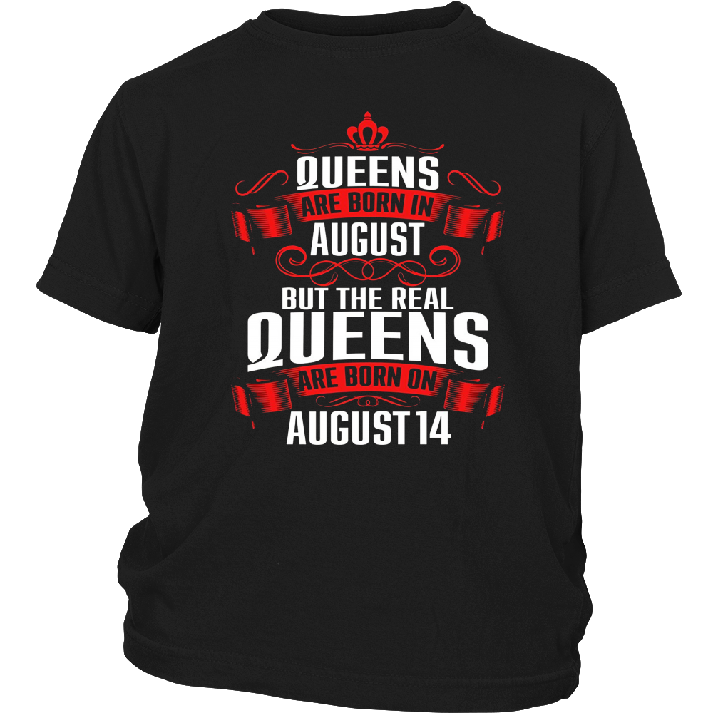 Queens Are Born On August 14 T-Shirt