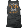 The Best Dad Was Born In August T-Shirt (Back)