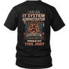 IT SYSTEM ADMINISTRATOR T SHIRT