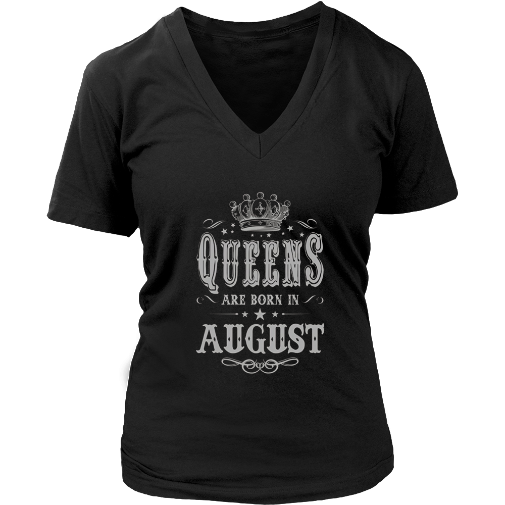 Queens are Born in August T-shirt